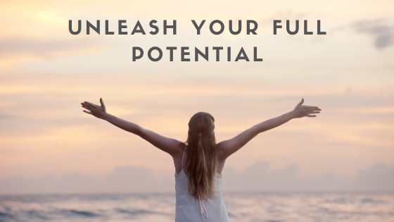 How To Live Up To Your Full Potential